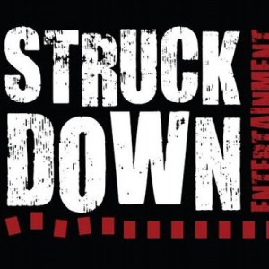 Struck Down Entertainment - Changes